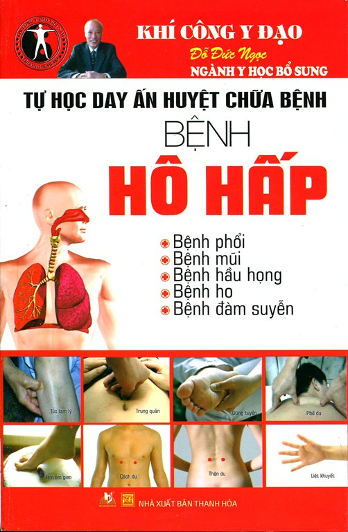 Bìa sách Tự Học Day ấn Huyệt Chữa Bệnh - Bệnh Thuộc Hô Hấp