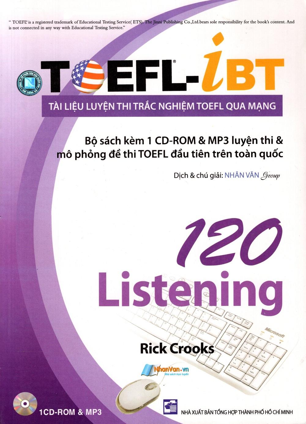 Bìa sách Tài Liệu Luyện Thi Trắc Nghiệm TOEFL Qua Mạng - 120 Listening (Kèm 1 CD)