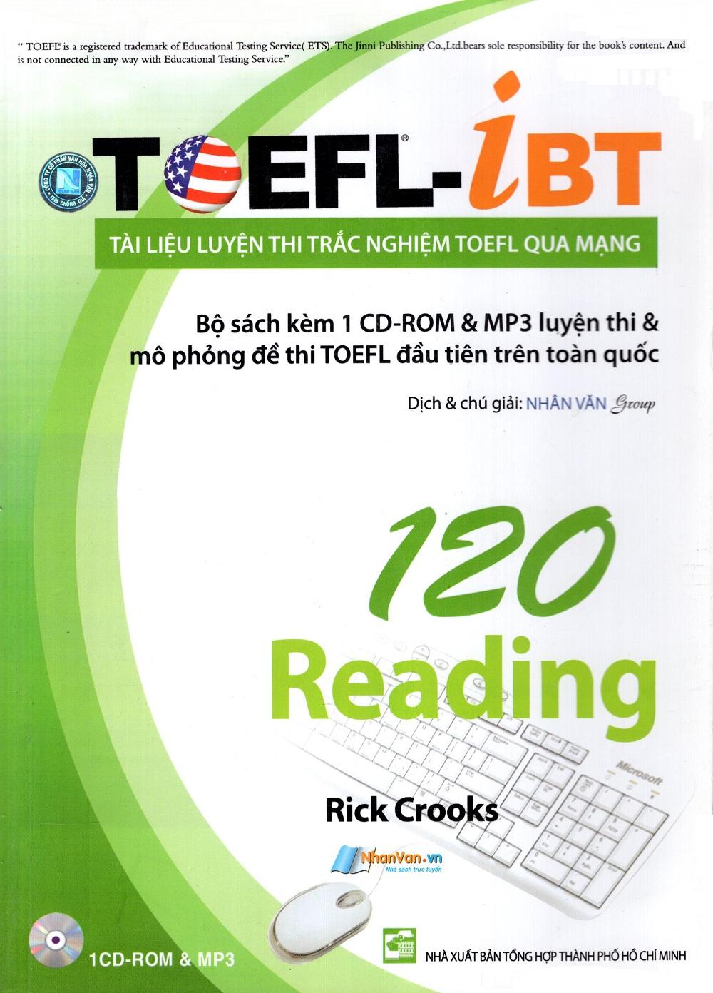 Bìa sách Tài Liệu Luyện Thi Trắc Nghiệm TOEFL Qua Mạng - 120 Reading (Kèm 1 CD)