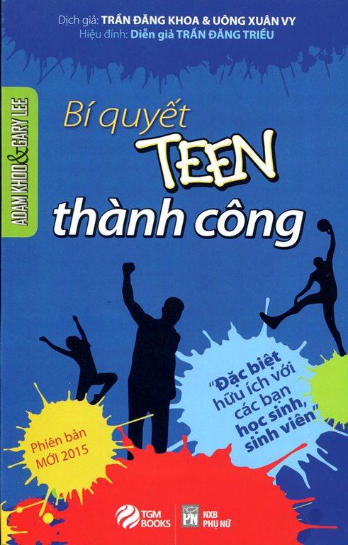 Bìa sách Tôi Tài Giỏi Bạn Cũng Thế 2 - Bí Quyết Thành Công Dành Cho Tuổi Teen