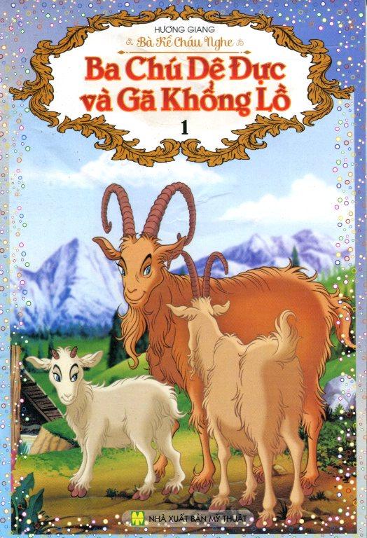 Bìa sách Bà Kể Cháu Nghe - Ba Chú Dê Đực Và Gã Khổng Lồ (Tập 1)