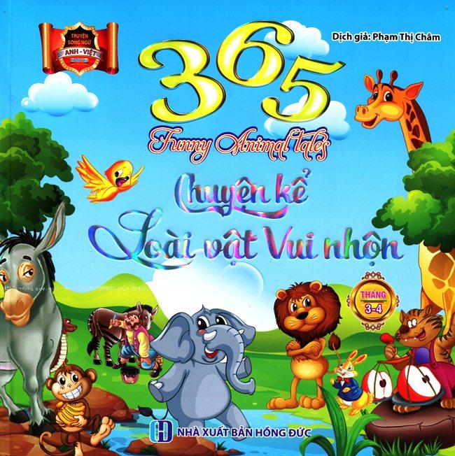 Bìa sách 365 Chuyện Kể Loài Vật Vui Nhộn Tháng 3 - 4 (Song Ngữ Anh - Việt)