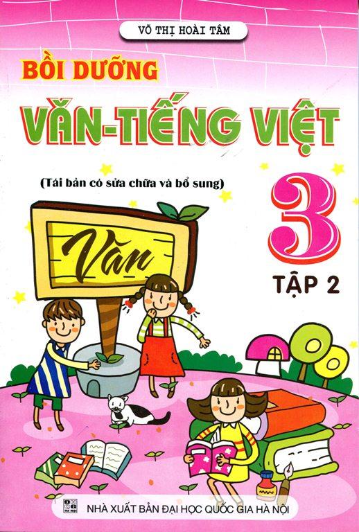 Bìa sách Bồi Dưỡng Văn - Tiếng Việt Lớp 3 (Tập 2)