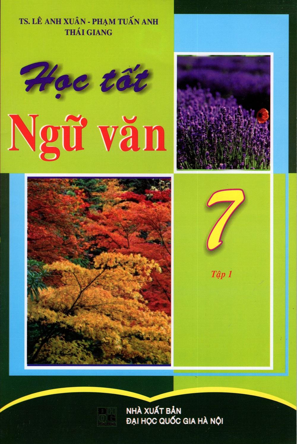 Bìa sách Học Tốt Ngữ Văn Lớp 7 (Tập 1)