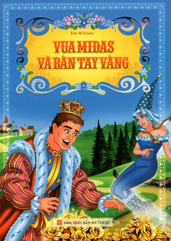 Bìa sách Vua Midas Và Bàn Tay Vàng