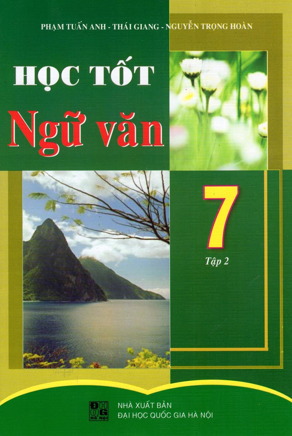 Bìa sách Học Tốt Ngữ Văn Lớp 7 (Tập 2)