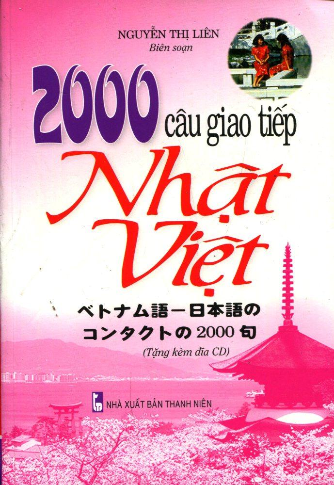 Bìa sách 2000 Câu Giao Tiếp Nhật - Việt (Kèm CD)