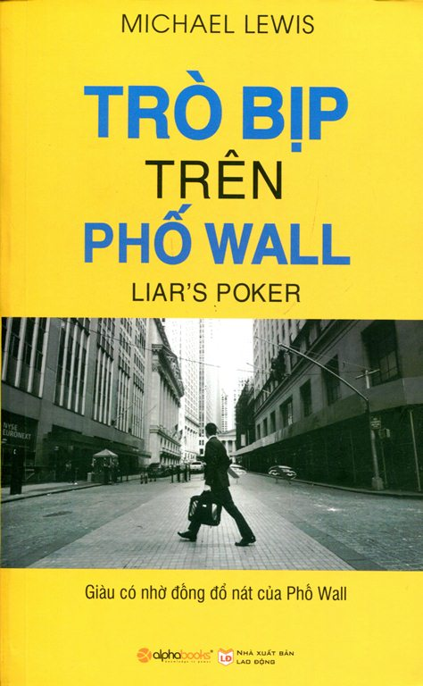 Bìa sách Trò Bịp Trên Phố Wall (Tái Bản 2015)