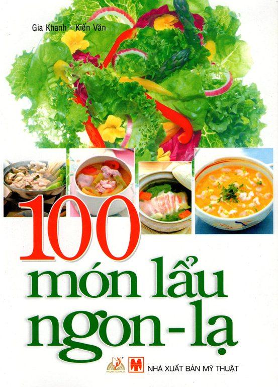 Bìa sách 100 Món Lẩu Ngon - Lạ