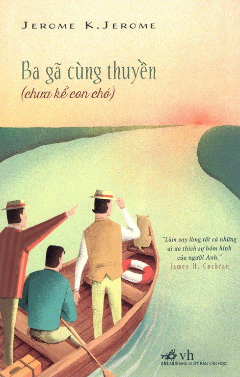 Bìa sách Ba Gã Cùng Thuyền (Tái Bản 2015)