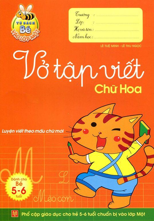 Bìa sách Tủ Sách Bé Vào Lớp 1 - Vở Tập Viết Chữ Hoa