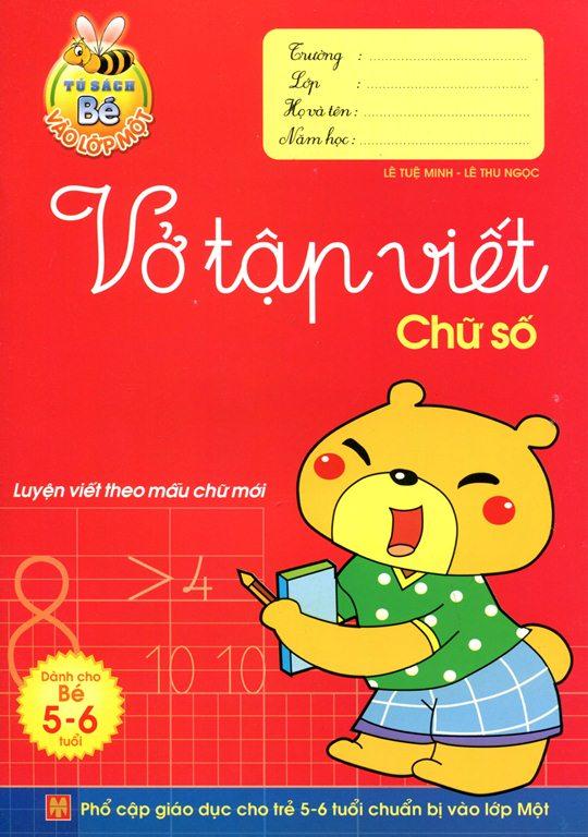Bìa sách Tủ Sách Bé Vào Lớp 1 - Vở Tập Viết Chữ Số