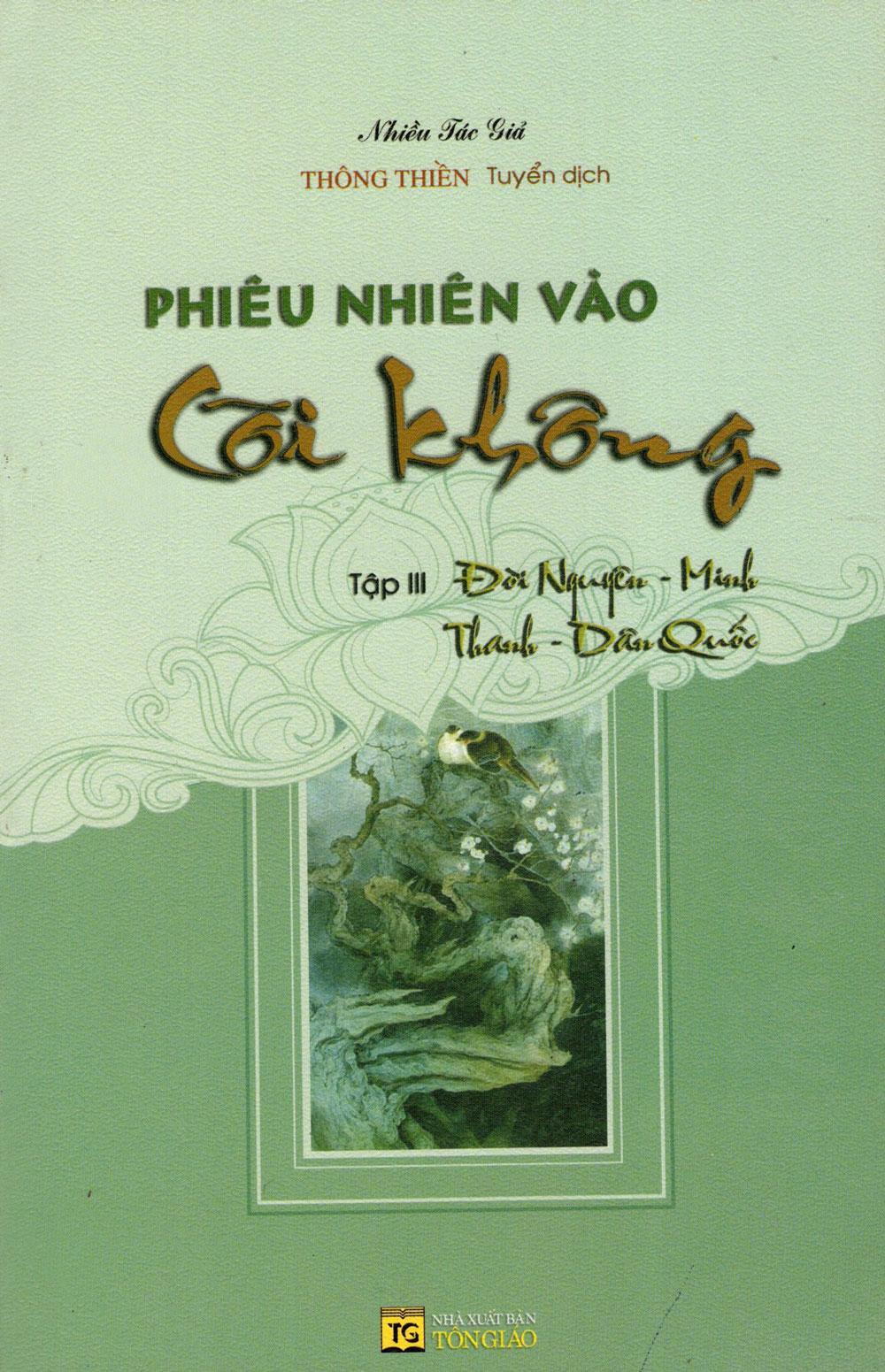 Bìa sách Phiêu Nhiên Vào Cõi Không (Tập III): Đời Nguyên - Minh Thanh - Dân Quốc