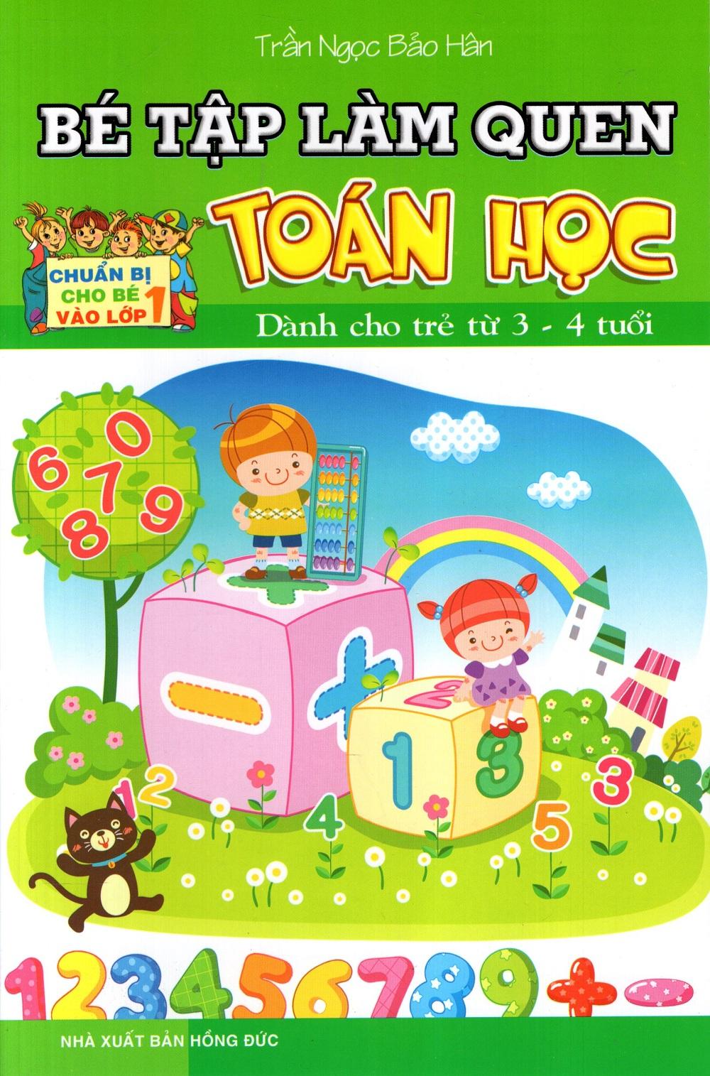 Bìa sách Bé Tập Làm Quen Toán Học (Dành Cho Trẻ Từ 3 - 4 Tuổi)