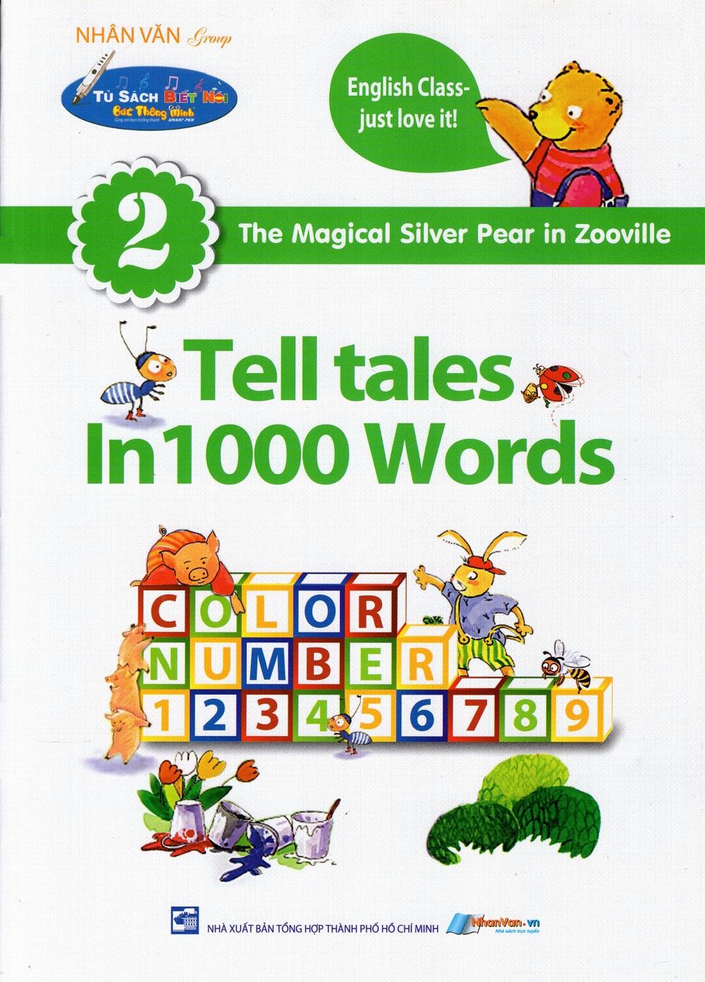 Bìa sách Tủ Sách Biết Nói: Tell Tales In 1000 Words (Tập 2)
