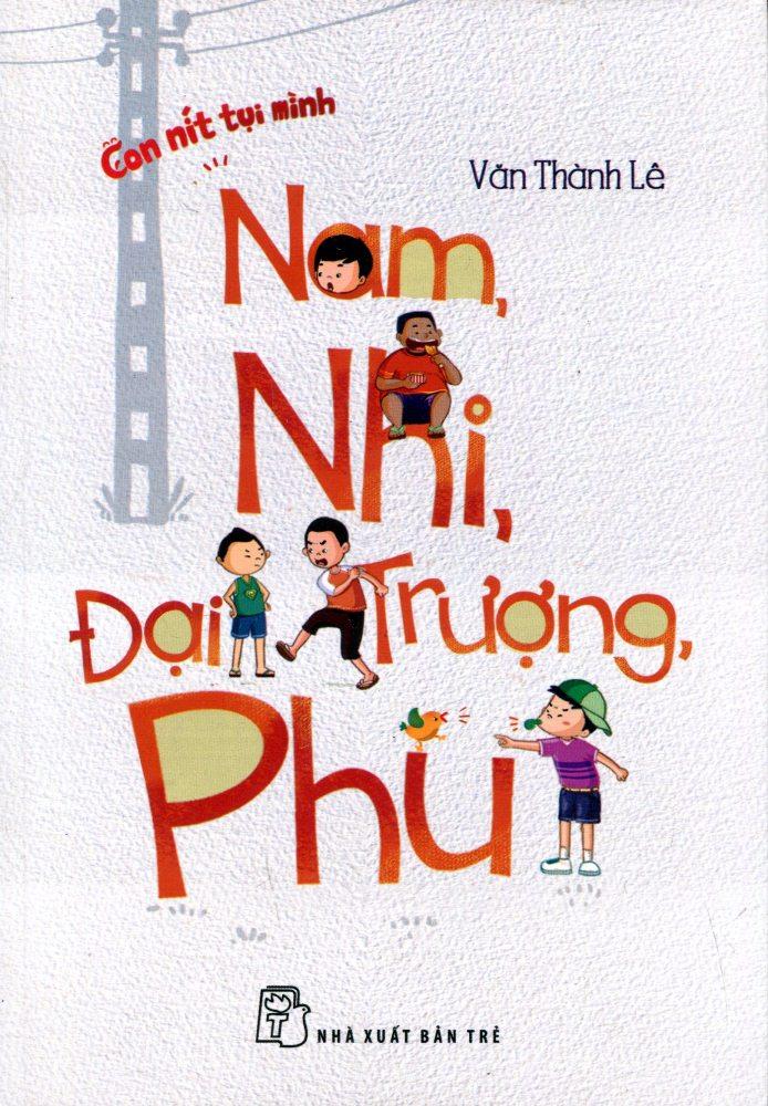 Review sách Nam, Nhi, Đại, Trượng, Phu