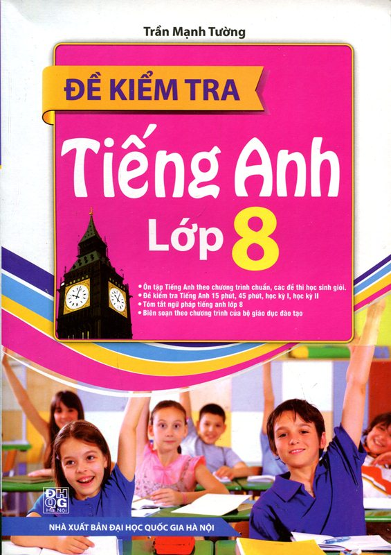 Review sách Đề Kiểm Tra Tiếng Anh Lớp 8 (Tái Bản)