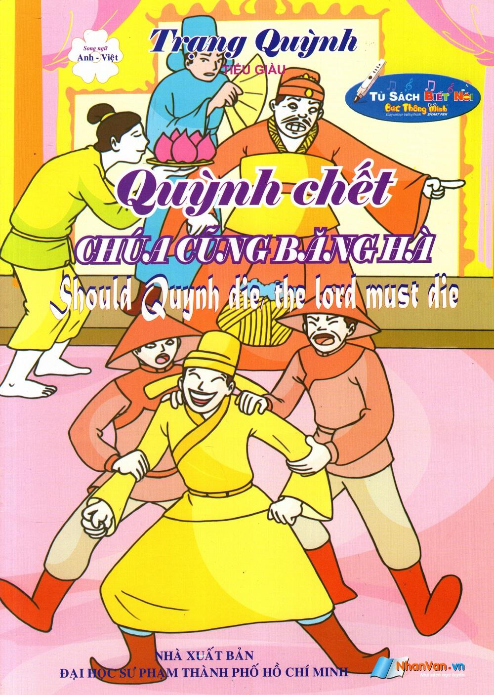 Bìa sách Trạng Quỳnh: Quỳnh Chết Chúa Cũng Băng Hà (Song Ngữ Anh - Việt)