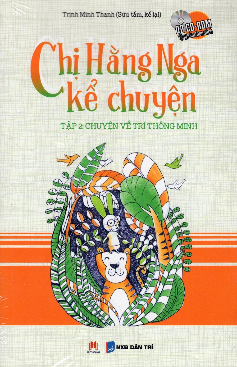 Bìa sách Chị Hằng Nga Kể Chuyện - Tập 2 (Kèm CD)