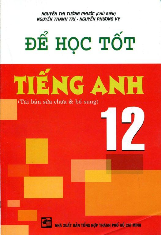 Bìa sách Để Học Tốt Tiếng Anh Lớp 12