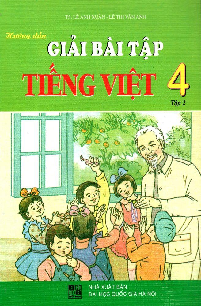 Bìa sách Hướng Dẫn Giải Bài Tập Tiếng Việt Lớp 4 (Tập 2)