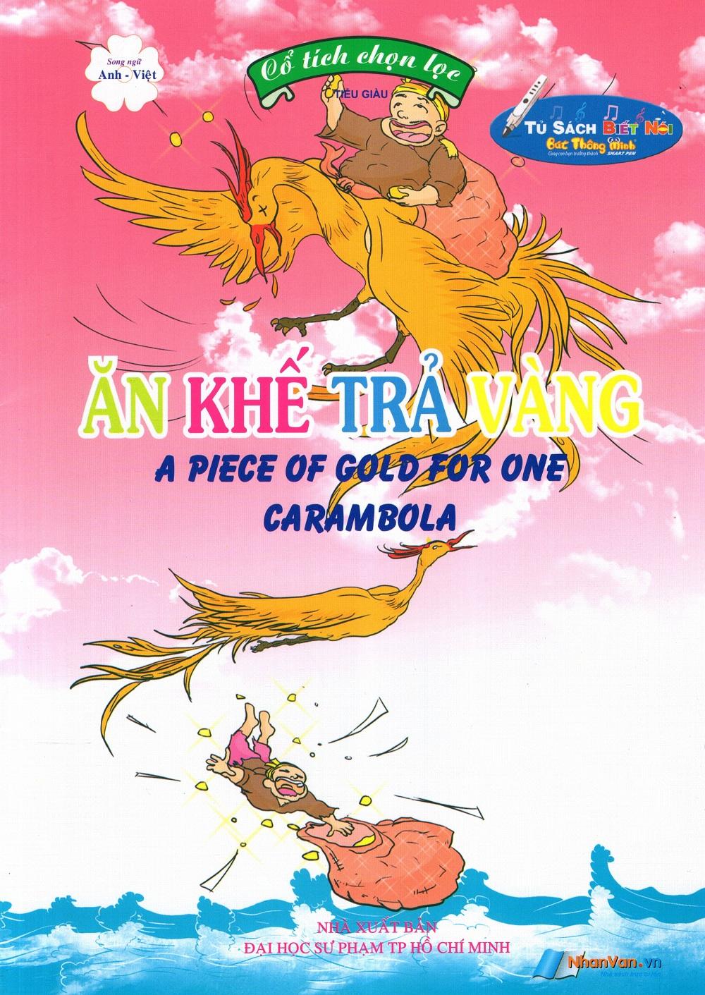 Bìa sách Cổ Tích Chọn Lọc: Ăn Khế Trả Vàng (Song Ngữ Anh - Việt)