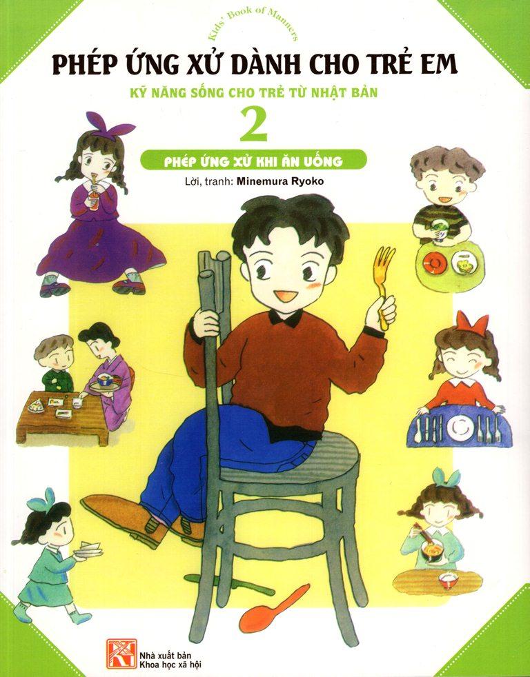 Bìa sách Phép Ứng Xử Dành Cho Trẻ Em (Tập 2) - Phép Ứng Xử Khi Ăn Uống