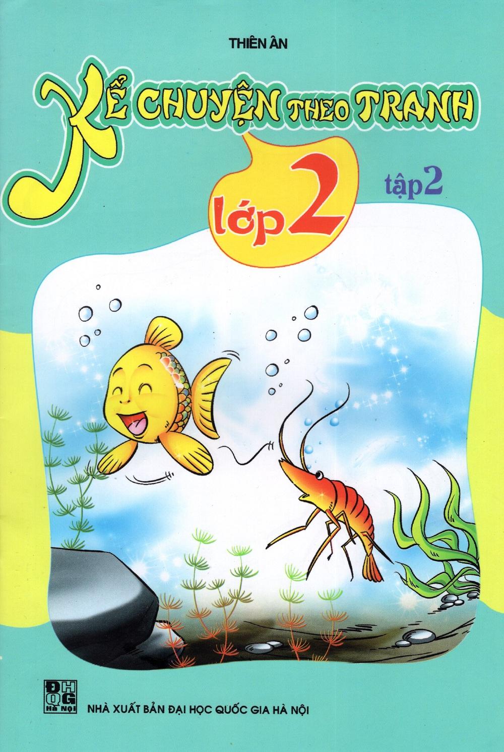 Bìa sách Kể Chuyện Theo Tranh Lớp 2 (Tập 2)