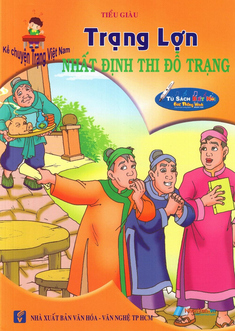 Bìa sách Kể Chuyện Trạng Việt Nam: Trạng Lợn - Nhất Định Thi Đỗ Trạng