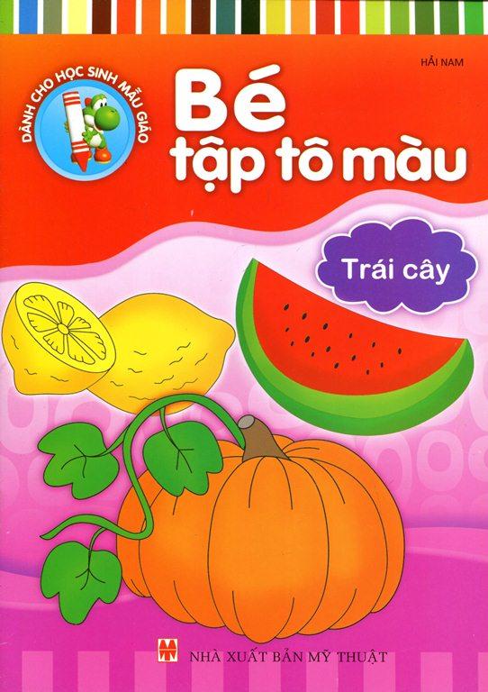 Bìa sách Bé Tập Tô Màu - Trái Cây