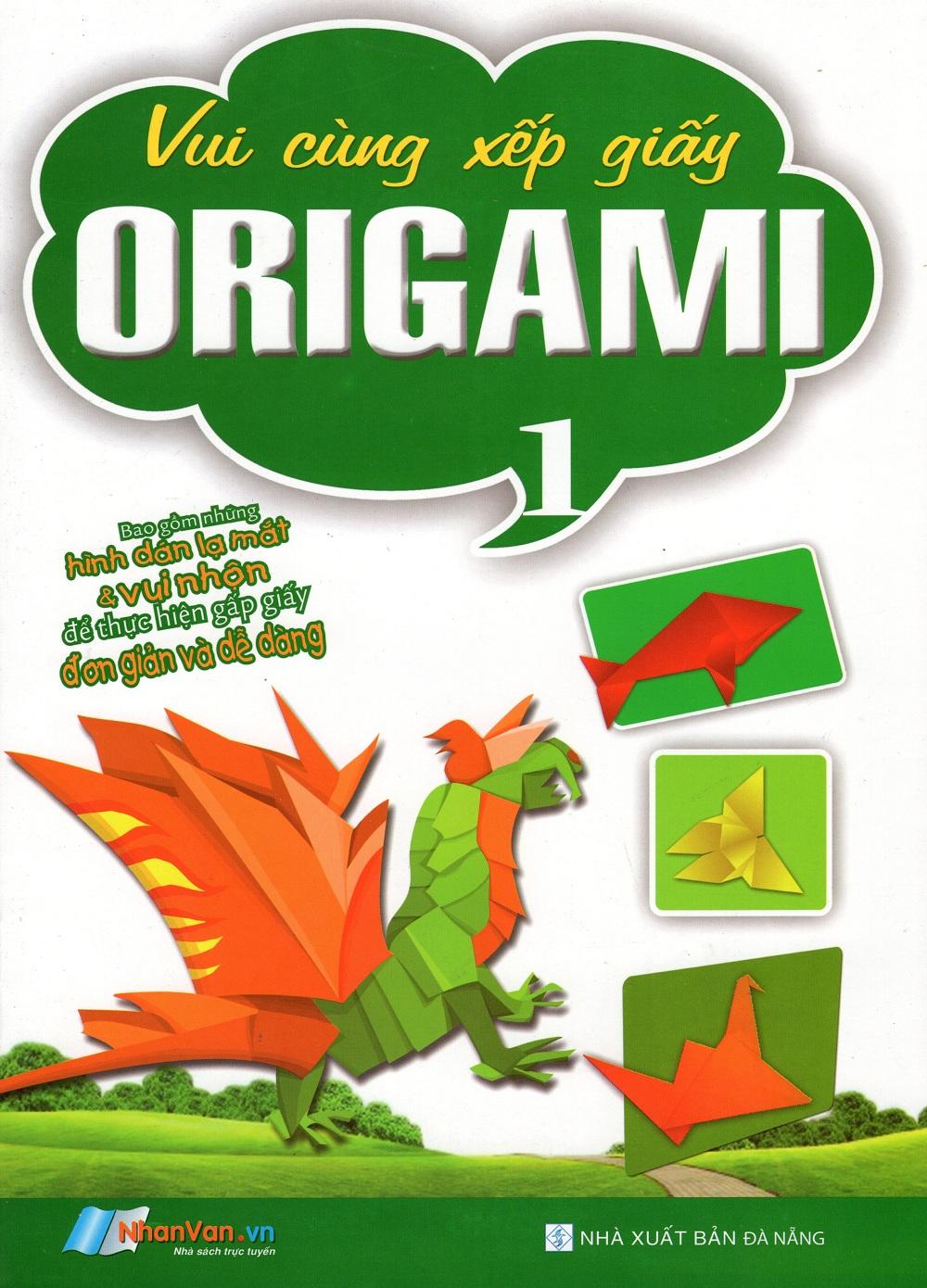 Bìa sách Vui Cùng Xếp Giấy Origami (Tập 1)