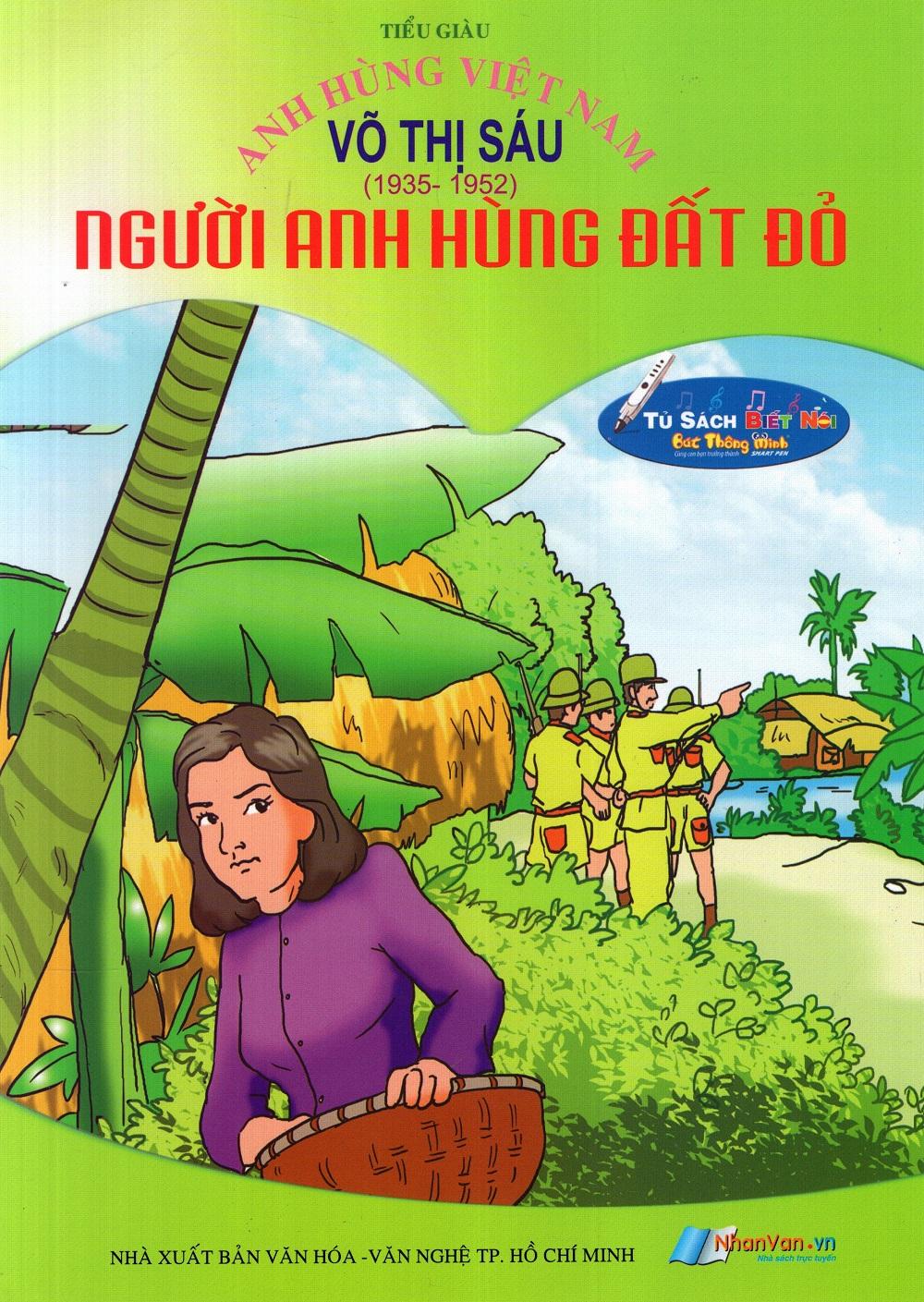 Bìa sách Anh Hùng Việt Nam: Võ Thị Sáu - Người Anh Hùng Đất Đỏ