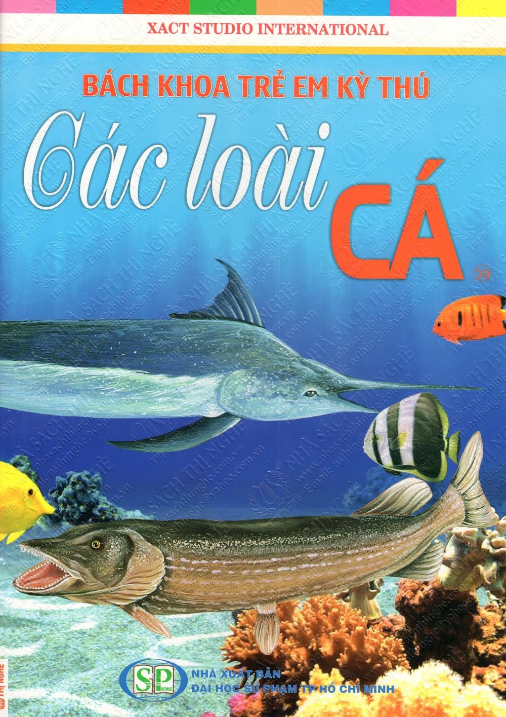 Bìa sách Bách Khoa Trẻ Em Kỳ Thú - Các Loài Cá (39)
