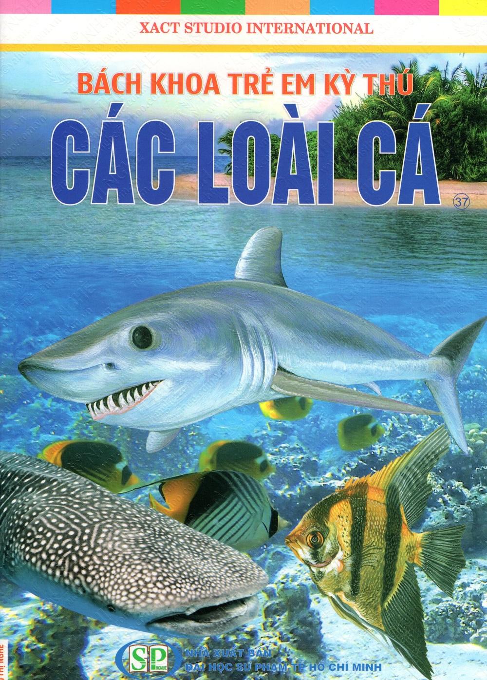 Bìa sách Bách Khoa Trẻ Em Kỳ Thú - Các Loài Cá (37)