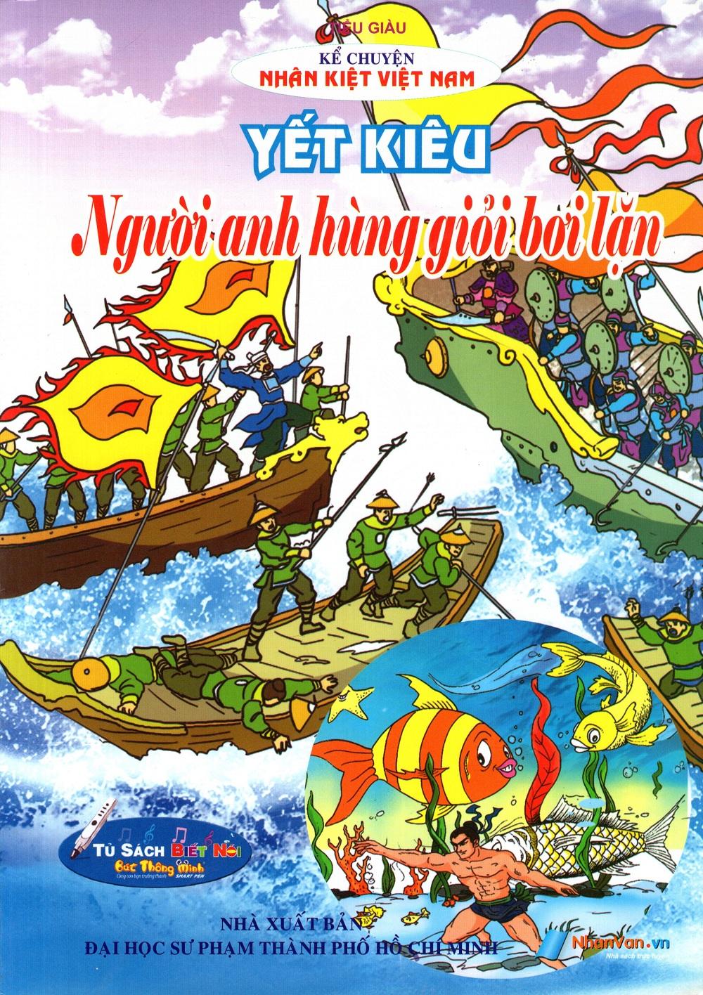 Bìa sách Kể Chuyện Danh Nhân Lịch Sử: Yết Kiêu - Người Anh Hùng Giỏi Bơi Lặn