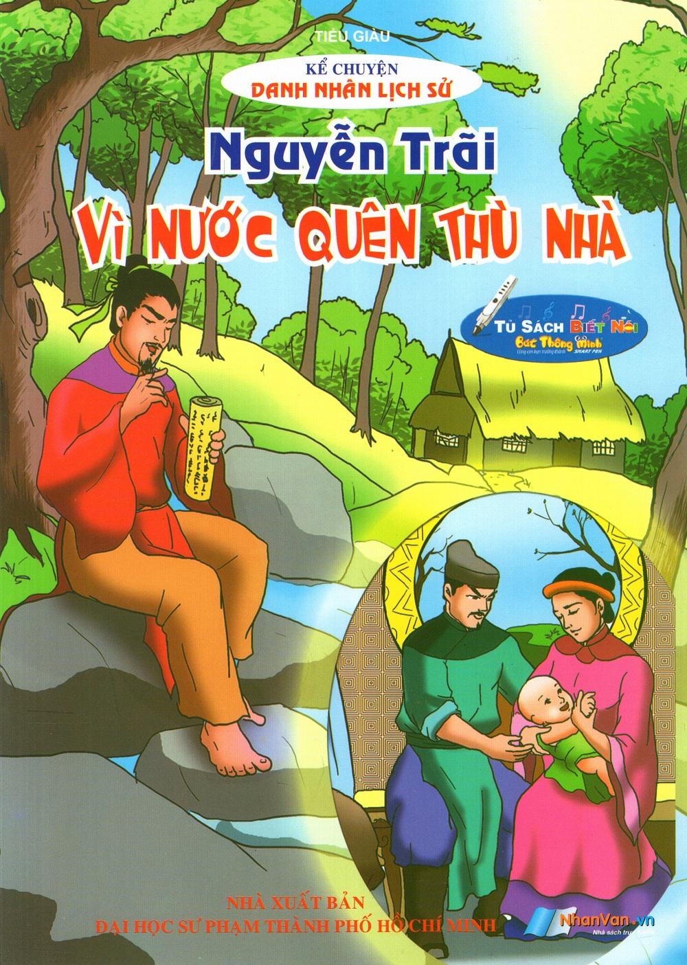 Bìa sách Kể Chuyện Danh Nhân Lịch Sử: Nguyễn Trãi - Vì Nước Quên Thù Nhà