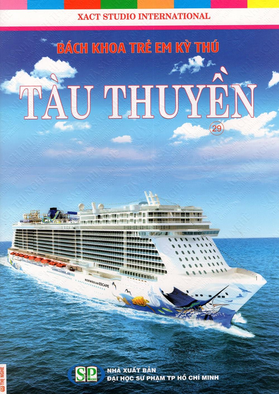 Bìa sách Bách Khoa Trẻ Em Kỳ Thú - Tàu Thuyền (29)