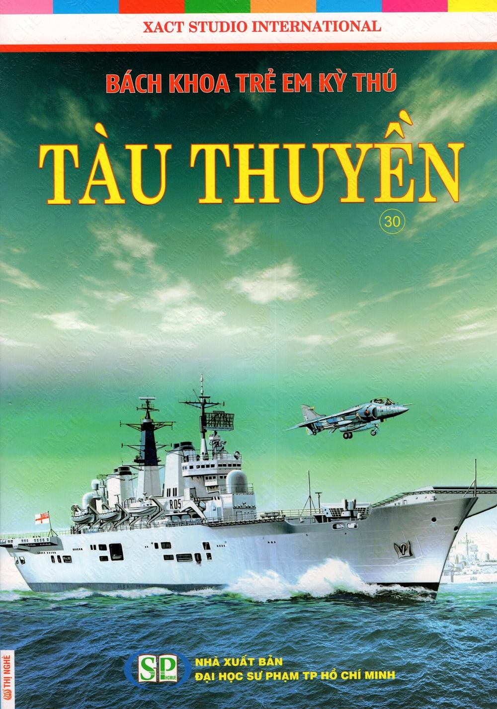 Bìa sách Bách Khoa Trẻ Em Kỳ Thú - Tàu Thuyền (30)
