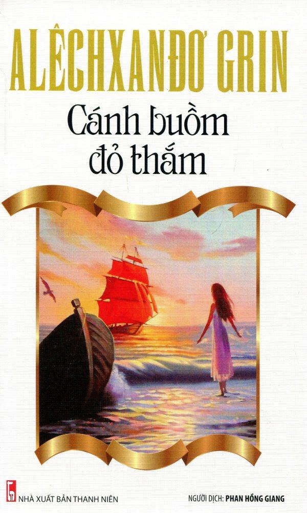 Bìa sách Tủ Sách Văn Học Nga - Cánh Buồm Đỏ Thắm