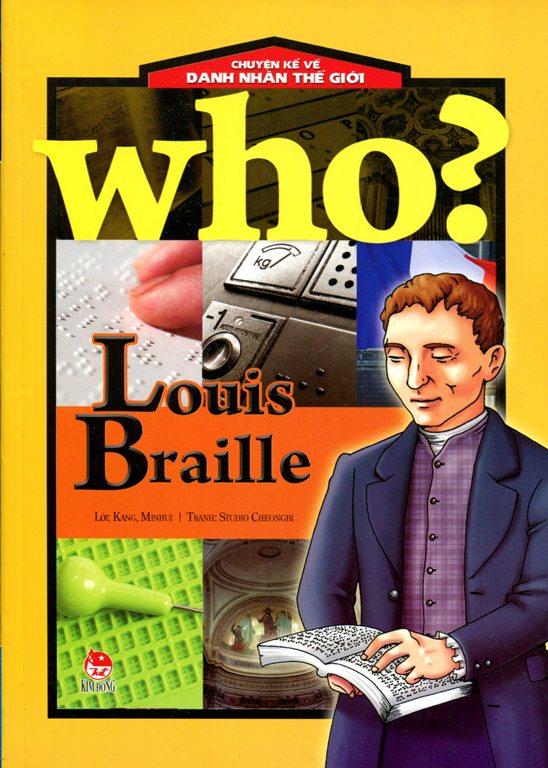 Bìa sách Chuyện Kể Về Danh Nhân Thế Giới - Louis Braille
