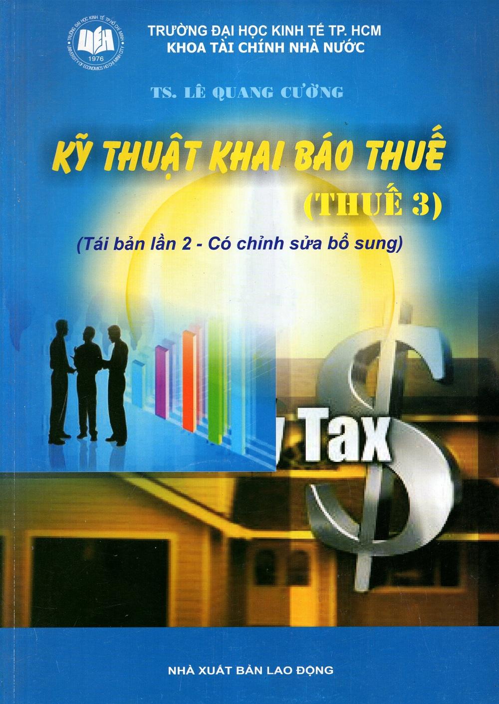 Bìa sách Kỹ Thuật Khai Báo Thuế (Thuế 3)