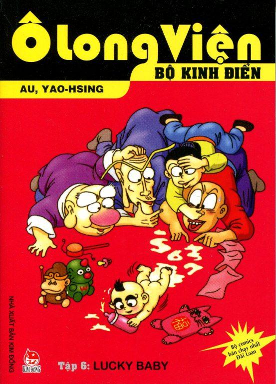 Bìa sách Ô Long Viện - Bộ Kinh Điển (Tập 6): Lucky Baby