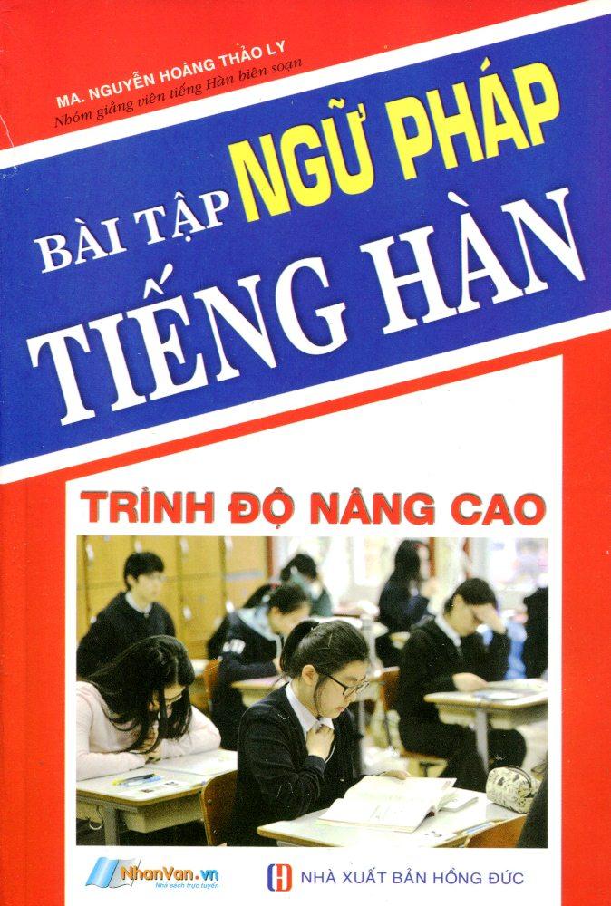 Bìa sách Bài Tập Ngữ Pháp Tiếng Hàn (Trình Độ Nâng Cao)