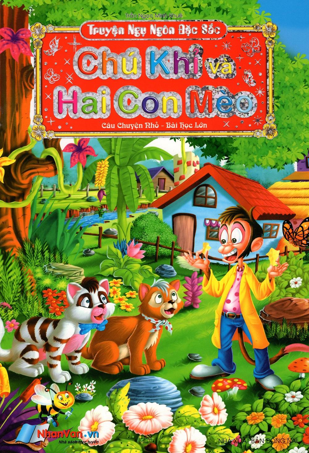 Bìa sách Truyện Ngụ Ngôn Đặc Sắc (Câu Chuyện Nhỏ - Bài Học Lớn) - Chú Khỉ Và Hai Con Mèo