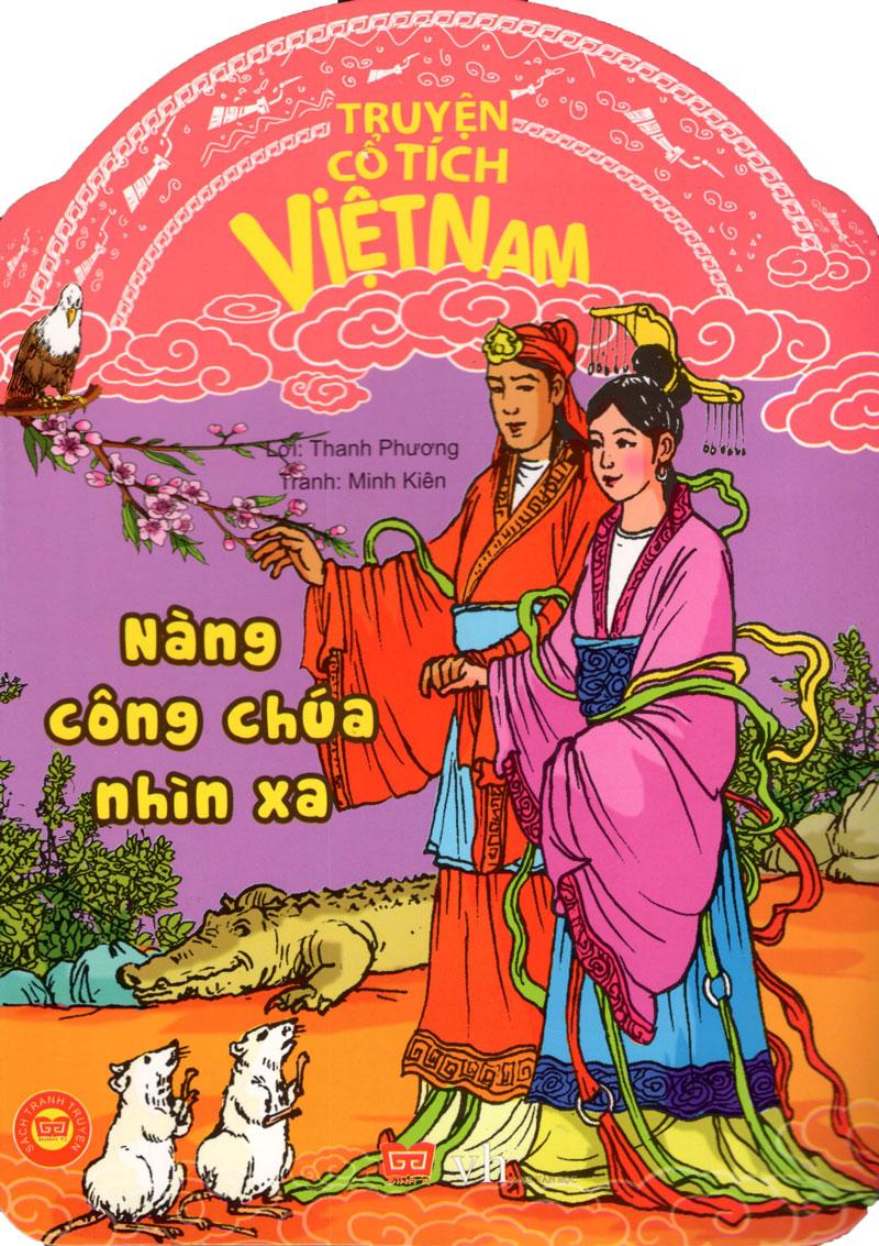 Bìa sách Truyện Cổ Tích Việt Nam - Nàng Công Chúa Nhìn Xa