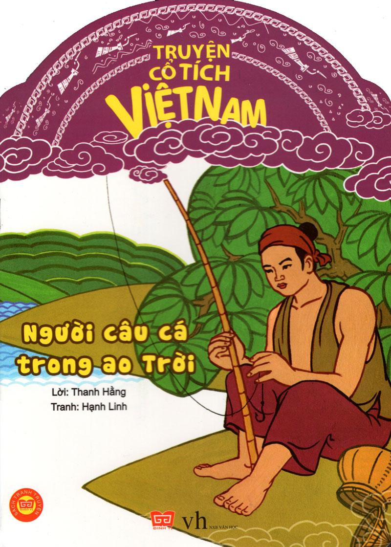 Bìa sách Truyện Cổ Tích Việt Nam - Người Câu Cá Trong Ao Trời