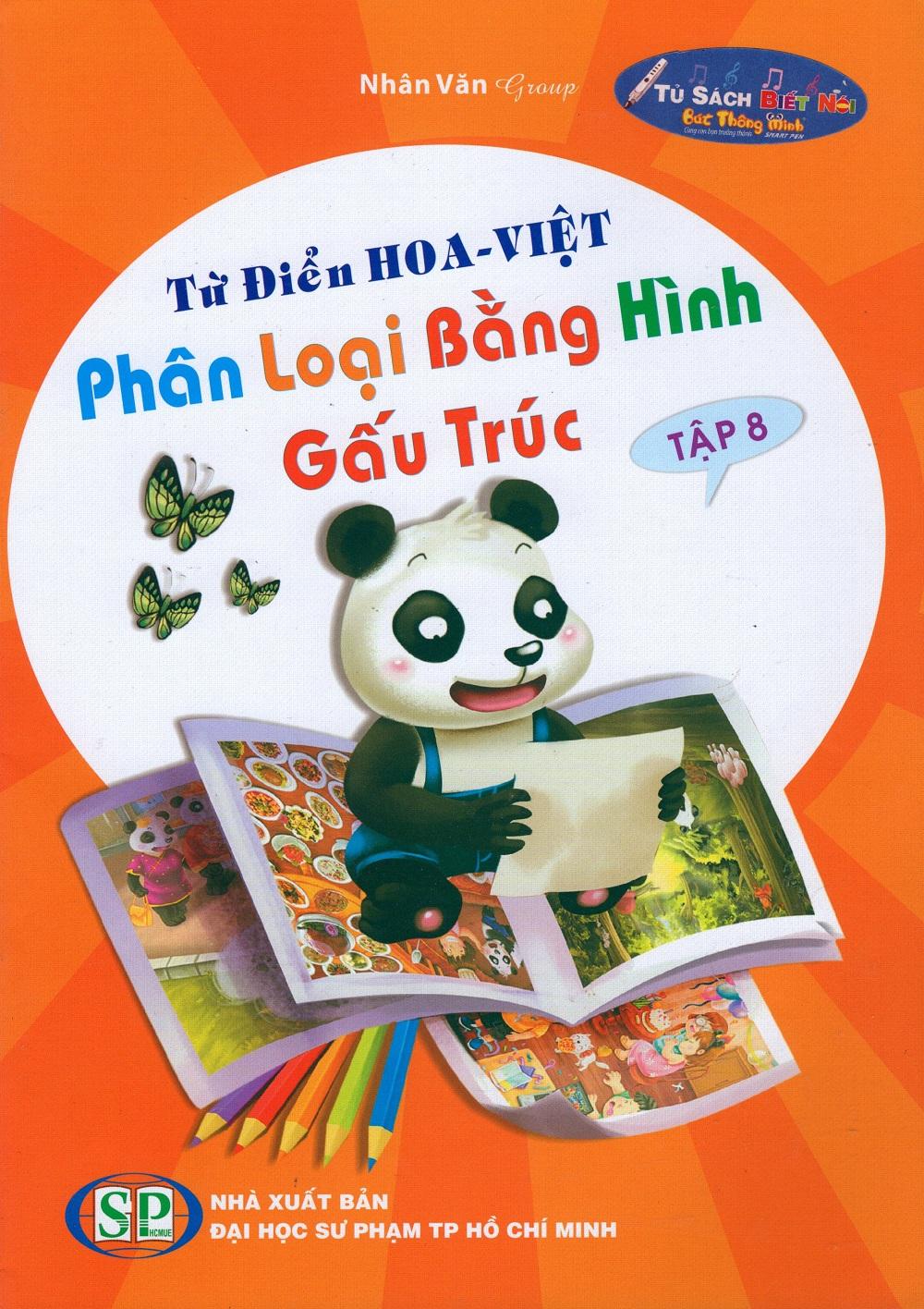 Bìa sách Từ Điển Hoa - Việt Phân Loại Bằng Hình Gấu Trúc (Tập 8)