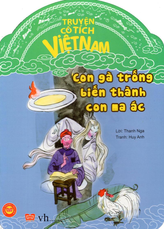 Bìa sách Truyện Cổ Tích Việt Nam - Con Gà Trống Biến Thành Con Ma Ác