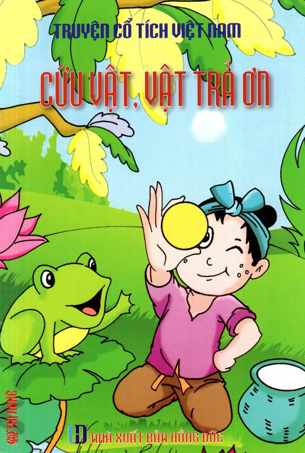Bìa sách Truyện Cổ Tích Việt Nam - Cứu Vật, Vật Trả Ơn