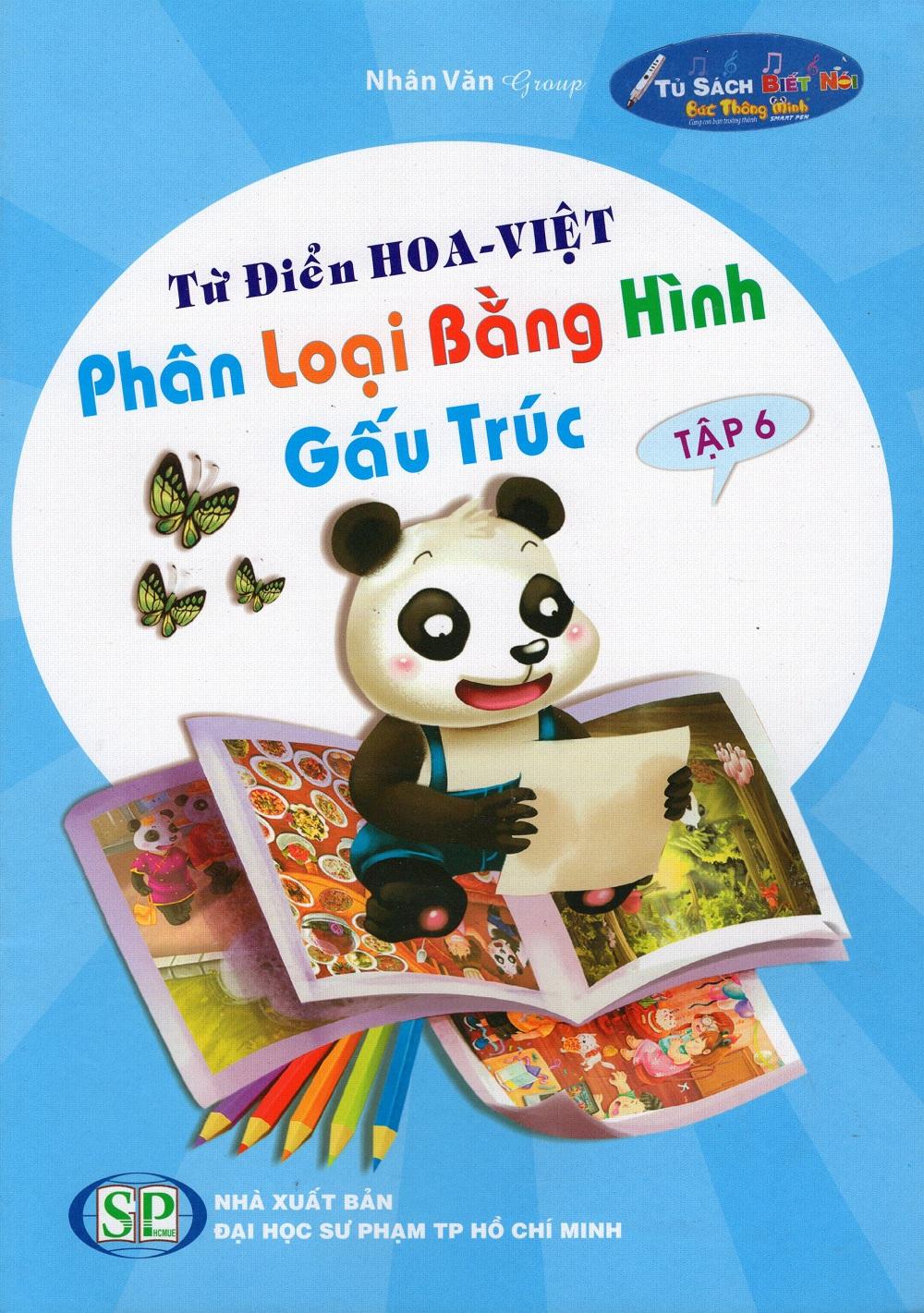Bìa sách Từ Điển Hoa - Việt Phân Loại Bằng Hình Gấu Trúc (Tập 6)